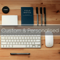 Custom & Personalised