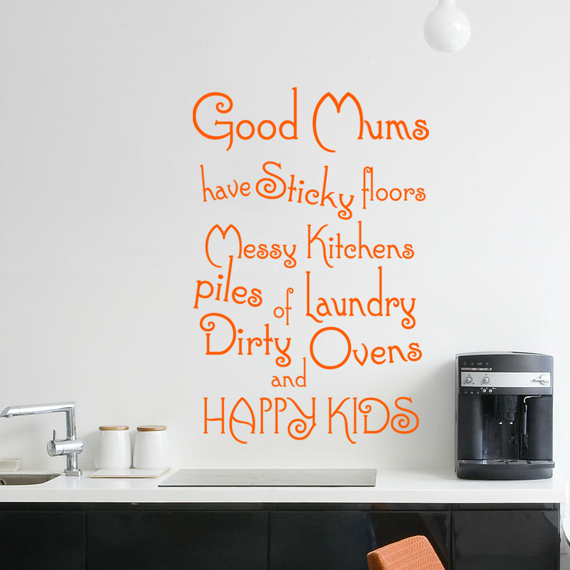Good Moms Have Sticky Floors Quote: Good Mums Have Sticky Floors Sticker