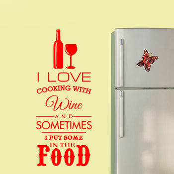 I Love Cooking With Wine Kitchen Wall Art