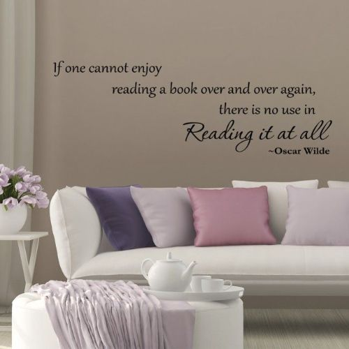 If One Cannot Enjoy Reading A Book Wall Quote