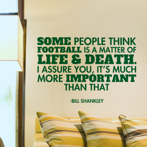 Some People Think Football Bill Shankley Wall Quote